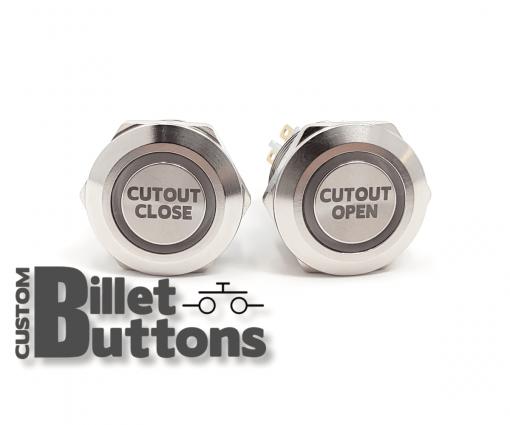Cutout Open Close 22mm Custom Billet Buttons