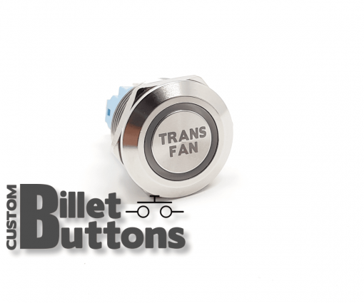 TRANS FAN 22mm Custom Billet Buttons
