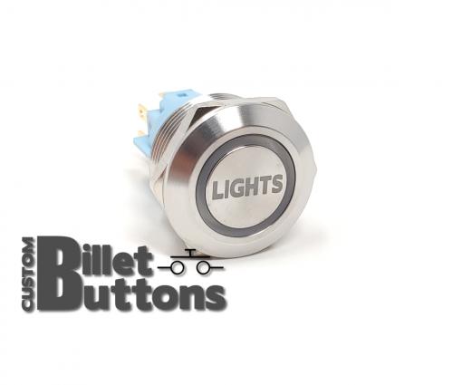LIGHTS 22mm Laser Etched Custom Billet Buttons