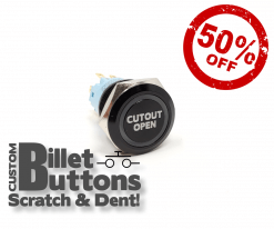 Scratch & Dent CUTOUT OPEN Billet Buttons