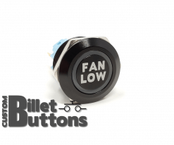 FAN LOW 22mm Laser Etched Billet Buttons