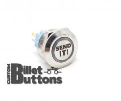 22mm Send It Laser Etched Custom Billet Buttons