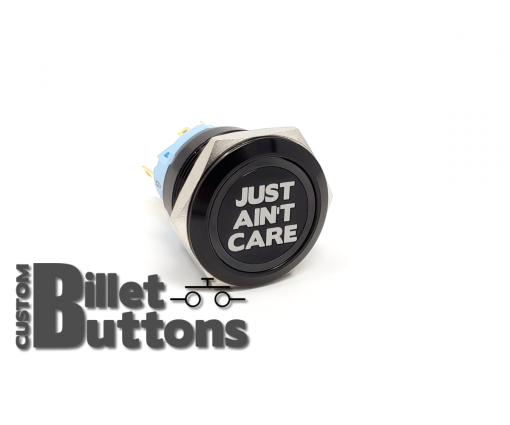 JUST AINT CARE 25mm Custom Billet Buttons