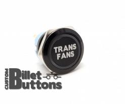 TRANS FAN 25mm Custom Billet Buttons